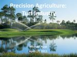 Precision Agriculture:  Turf Industry