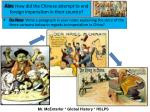 Aim : How did the Chinese attempt to end foreign imperialism in their country?