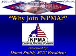 """""""Why Join NPMA?"""""""
