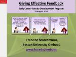 Giving Effective Feedback Early Career Faculty Development Program 29 August 2011