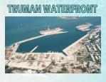 TRUMAN WATERFRONT