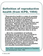 Definition of reproductive health (from ICPD, 1994)
