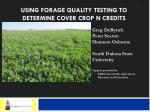 Using forage quality testing to determine cover crop N credits