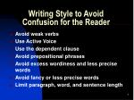 Writing Style to Avoid Confusion for the Reader