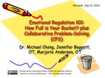Emotional Regulation 101: How Full is Your Bucket? plus Collaborative Problem-Solving (CPS)