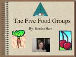 The Five Food Groups