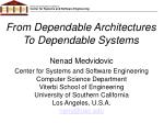 From Dependable Architectures To Dependable Systems