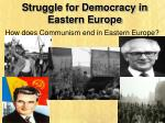 Struggle for Democracy in Eastern Europe