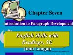 Chapter Seven Introduction to Paragraph Development