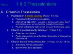Topic 7	 1 & 2 Thessalonians