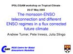 The monsoon-ENSO teleconnection and different ENSO regimes in a flux corrected future climate