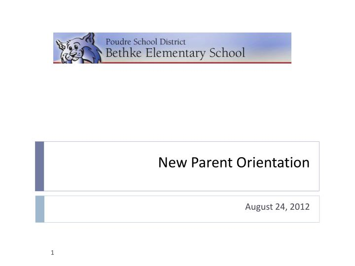 new parent orientation n.