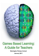 Games Based Learning: A Guide for Teachers