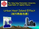Urban Heat Island Effect  ( 城市熱島效應 )