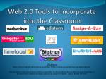 Web 2.0 Tools to Incorporate into the Classroom