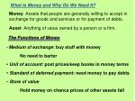 What Is Money and Why Do We Need It?