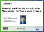 Powerful and Effective Virtualization Management for Vmware and Hyper-V
