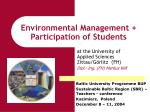 Environmental Management + Participation of Students