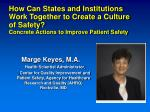 How Can States and Institutions Work Together to Create a Culture of Safety? Concrete Actions to Improve Patient Safety