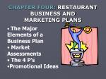 CHAPTER FOUR: RESTAURANT BUSINESS AND MARKETING PLANS