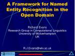 A Framework for Named Entity Recognition in the Open Domain