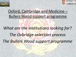 Oxford, Cambridge and Medicine – Bullers Wood support programme