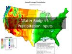 Water Budget I:  Precipitation Inputs