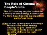 The Role of Cinema in People's Life.