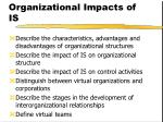 Organizational Impacts of IS