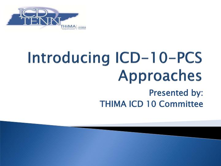 introducing icd 10 pcs approaches n.