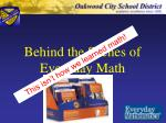 Behind the Scenes of Everyday Math