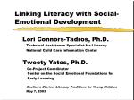 Linking Literacy with Social-Emotional Development