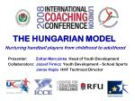 THE HUNGARIAN MODEL