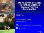 Larry Cohen, MSW Executive Director