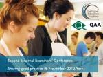 Second External Examiners' Conference