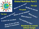Global Nutrition Part 2