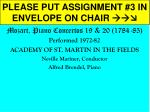PLEASE PUT ASSIGNMENT #3 IN ENVELOPE ON CHAIR 