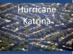 Hurricane Katrina Stephanie and Derek