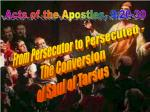 From Persecutor to Persecuted - The Conversion of Saul of Tarsus
