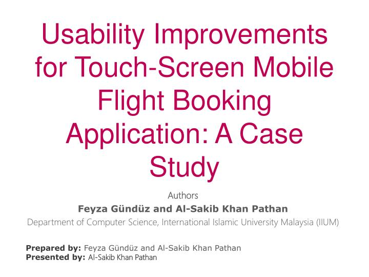 PPT - Usability Improvements for Touch-Screen Mobile Flight
