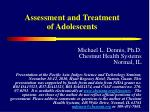 Assessment and Treatment of Adolescents