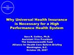 Why Universal Health Insurance is Necessary for a High Performance Health System