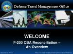 WELCOME F-200 CBA Reconciliation – An Overview