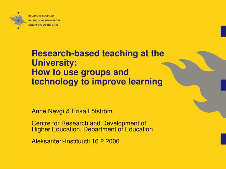 research based teaching at the university how to use groups and technology to improve learning n.