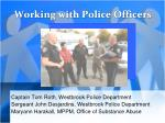 Working with Police Officers
