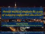 Should medical students be wary of industry-supported education?