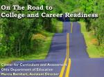 On The Road to College and Career Readiness