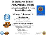 IS Research Topics  Past, Present, Future