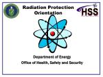 Radiation Protection Orientation