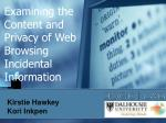 Examining the Content and Privacy of Web Browsing Incidental Information